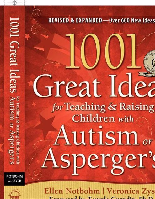 Picture of 1001 Great Ideas for Teaching and Raising Children with Autism Spectrum Disorders