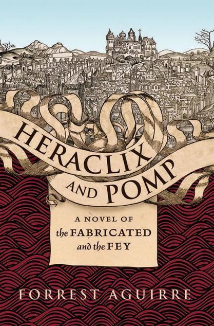 Picture of Heraclix and Pomp: A Novel of the Fabricated and the Fey