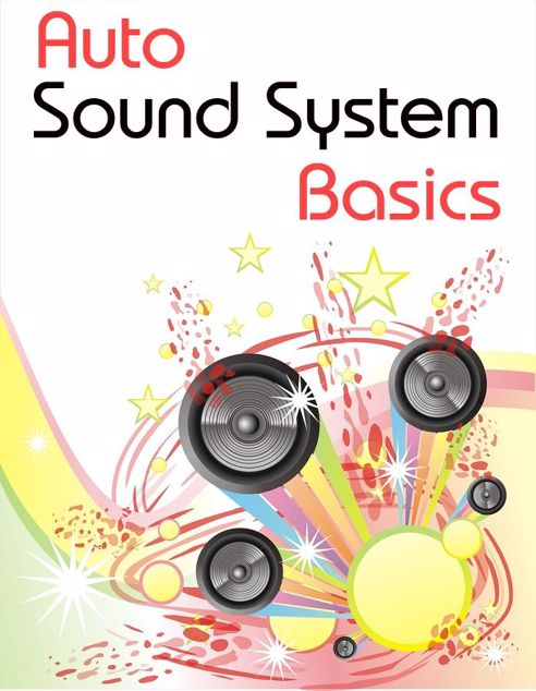 Picture of Auto Sound System Basics