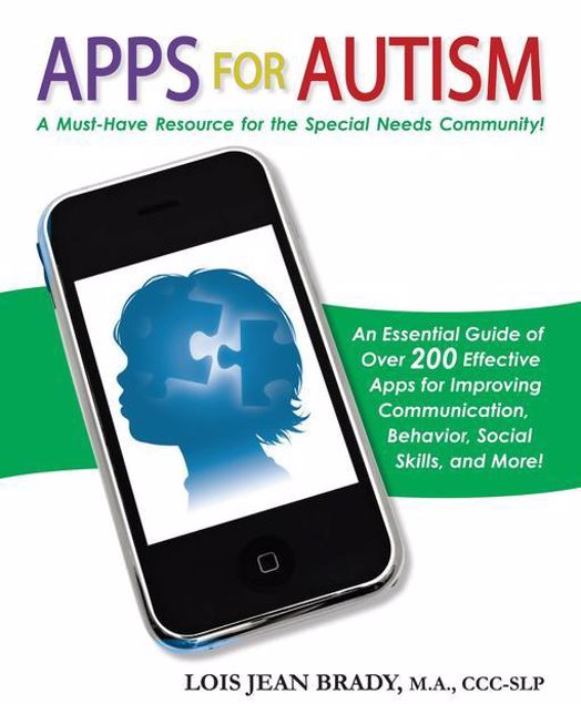 Picture of Apps for Autism: An Essential Guide to Over 200 Effective Apps for Improving Communication, Behavior, Social Skills, and More!