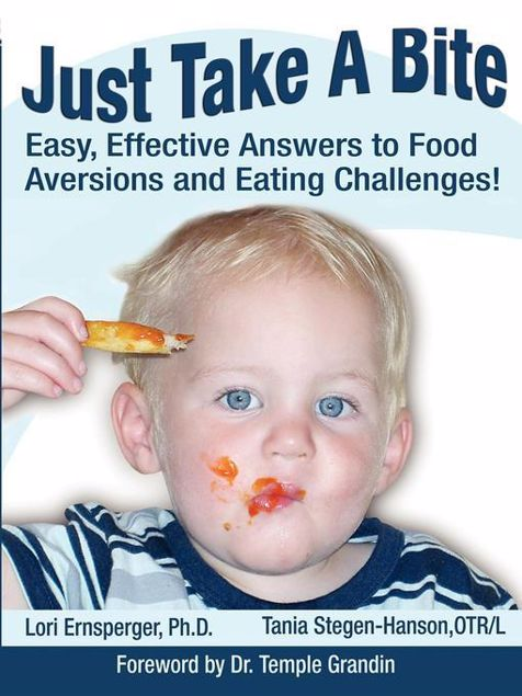 Picture of Just Take a Bite: Easy, Effective Answers to Food Aversions and Eating Challenges!