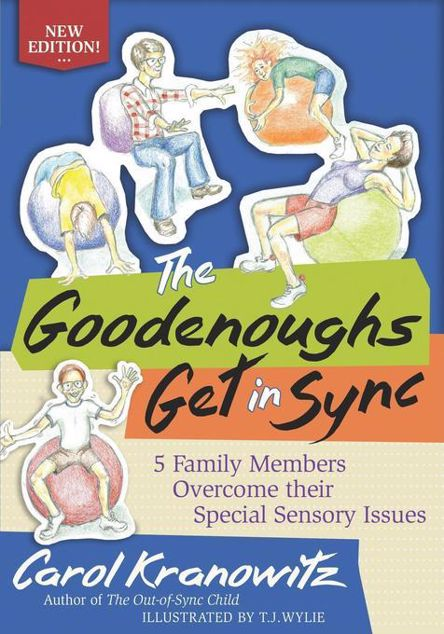 Picture of The Goodenoughs Get in Sync: 5 Family Members Overcome their Special Sensory Issues