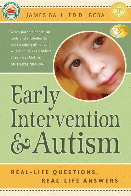 Picture of Early Intervention and Autism: Real-Life Questions, Real-Life Answers