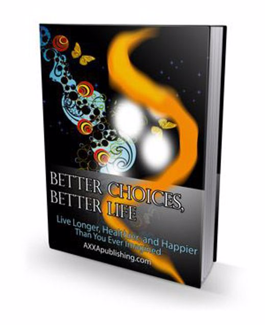 Picture of Better Choices, Better Life
