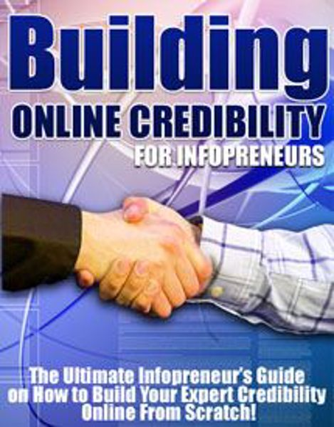 Picture of Building Online Credibility For Infopreneurs