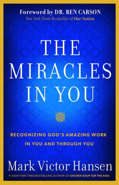 Picture of The Miracles In You: Recognizing God's Amazing Work In You and Through You
