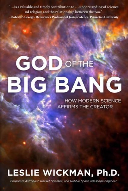 Picture of God of the Big Bang: How Modern Science Affirms The Creator