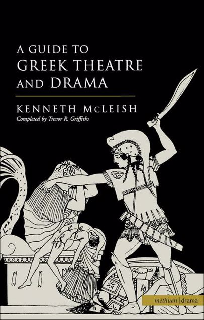 Picture of Guide To Greek Theatre And Drama