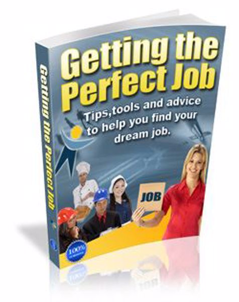 Picture of How To Get The Perfect Job