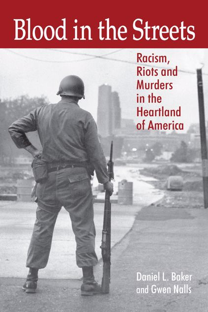 Picture of Blood in the Streets: Racism, Riots and Murders in the Heartland of America