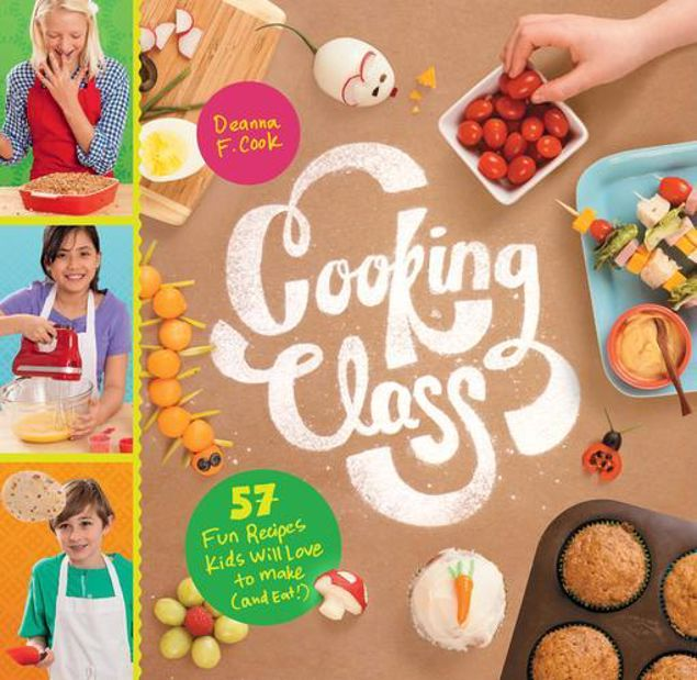 Picture of Cooking Class: 57 Fun Recipes Kids Will Love to Make (and Eat!)