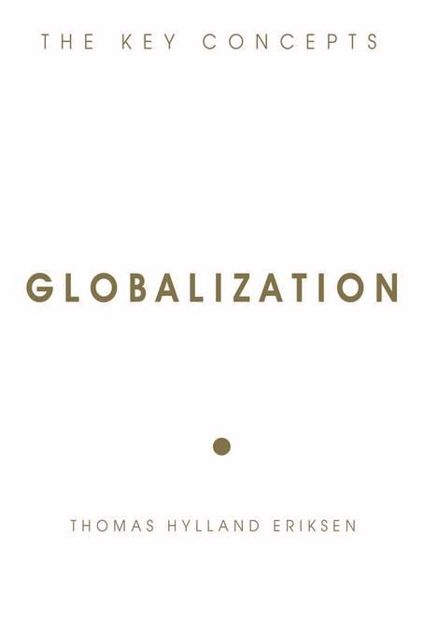 Picture of Globalization: The Key Concepts