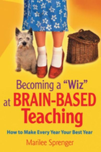 "Picture of Becoming a ""Wiz"" at Brain-Based Teaching: How to Make Every Year Your Best Year"