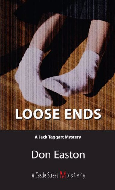 Picture of Loose Ends: A Jack Taggart Mystery