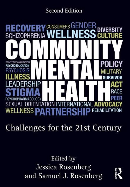 Picture of Community Mental Health: Challenges for the 21st Century, Second Edition