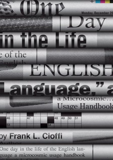 Picture of One Day in the Life of the English Language: A Microcosmic Usage Handbook