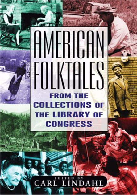 Picture of American Folktales: From the Collections of the Library of Congress: From the Collections of the Library of Congress