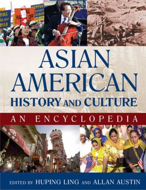 Picture of Asian American History and Culture: An Encyclopedia: An Encyclopedia