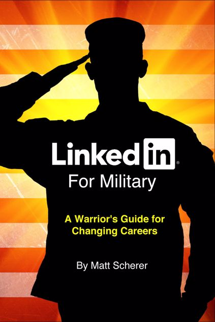 Picture of LinkedIn For Military: A Warrior's Guide for Changing Careers