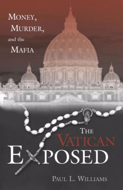 Picture of The Vatican Exposed: Money, Murder, and the Mafia
