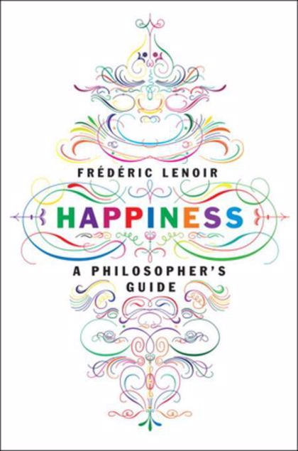 Picture of Happiness: A Philosopher's Guide