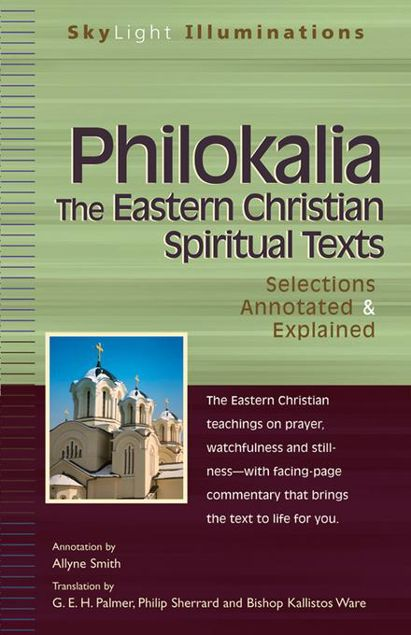 Picture of Philokalia-The Eastern Christian Spiritual Texts: Selections Annotated & Explained
