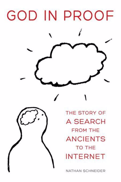 Picture of God in Proof: The Story of a Search from the Ancients to the Internet