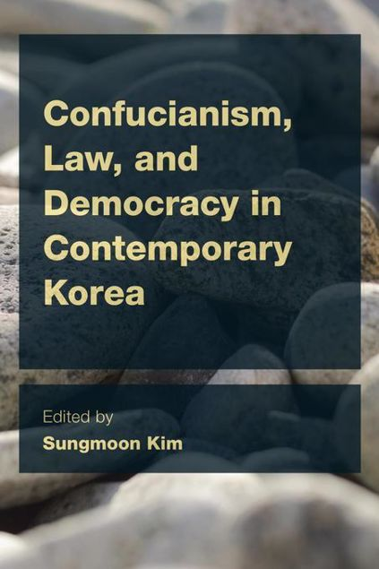 Picture of Confucianism, Law, and Democracy in Contemporary Korea