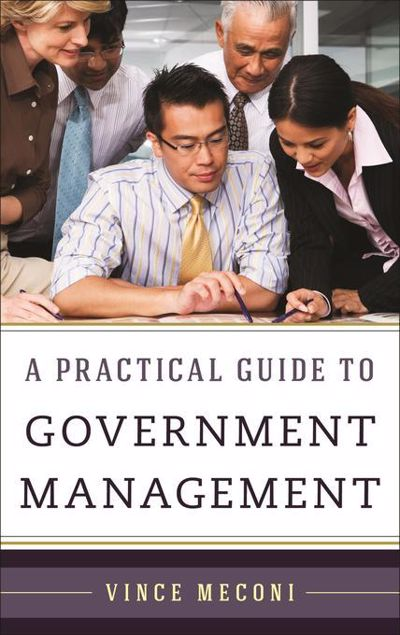 Picture of A Practical Guide to Government Management