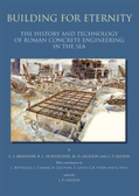 Picture of Building for Eternity: the History and Technology of Roman Concrete Engineering in the Sea