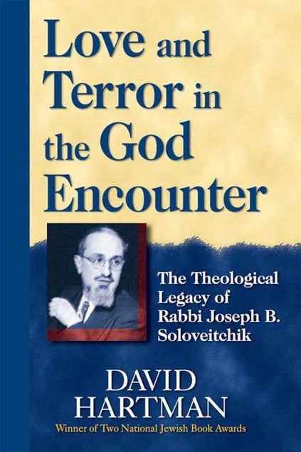Picture of Love and Terror in the God Encounter: The Theological Legacy of Rabbi Joseph B. Soloveitchik