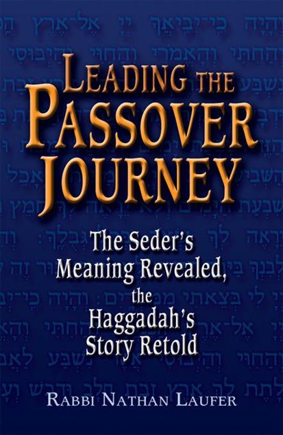 Picture of Leading the Passover Journey: The Seder's Meaning Revealed, the Haggadah's Story Retold