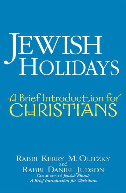 Picture of Jewish Holidays: A Brief Introduction for Christians