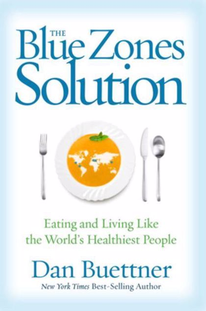 Picture of The Blue Zones Solution: Eating and Living Like the World's Healthiest People