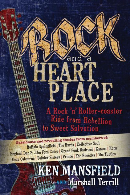 Picture of Rock and a Heart Place: A Rock 'n' Rollercoaster Ride from Rebellion to Sweet Salvation
