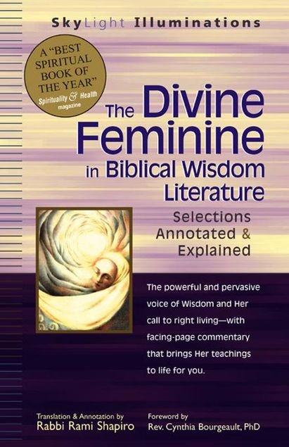 Picture of The Divine Feminine in Biblical Wisdom: Selections Annotated & Explained