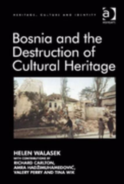 Picture of Bosnia and the Destruction of Cultural Heritage