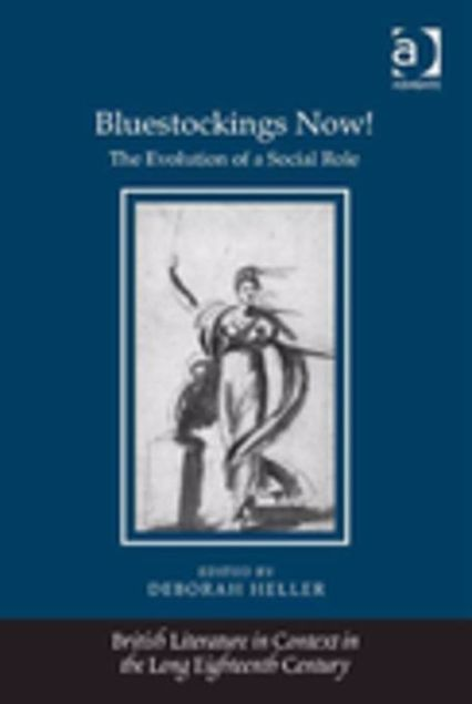 Picture of Bluestockings Now!: The Evolution of a Social Role