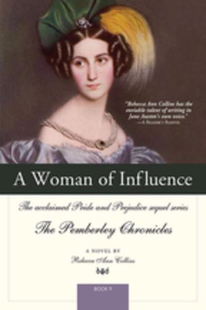 Picture of A Woman of Influence: The acclaimed Pride and Prejudice sequel series