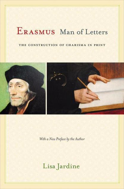 Picture of Erasmus, Man of Letters: The Construction of Charisma in Print