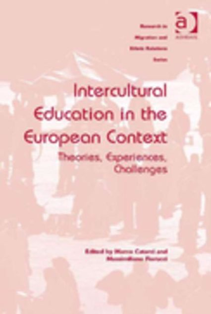 Picture of Intercultural Education in the European Context: Theories, Experiences, Challenges