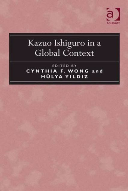 Picture of Kazuo Ishiguro in a Global Context