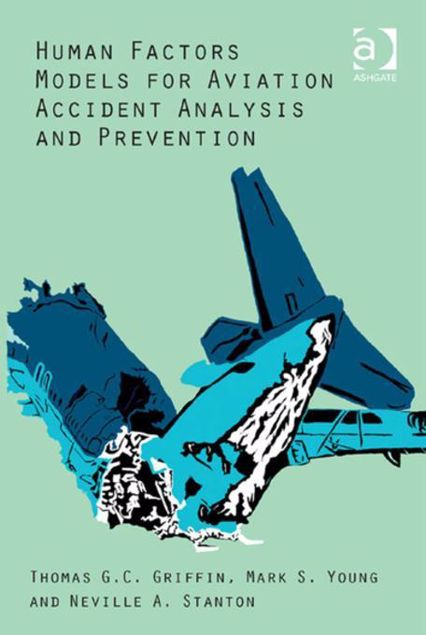 Picture of Human Factors Models for Aviation Accident Analysis and Prevention
