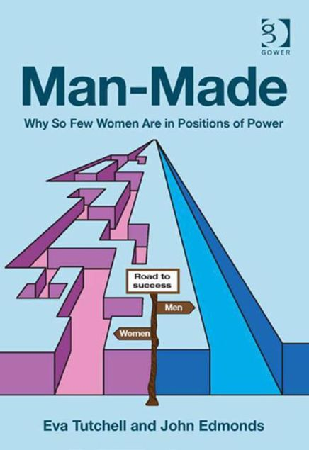 Picture of Man-Made: Why So Few Women Are in Positions of Power