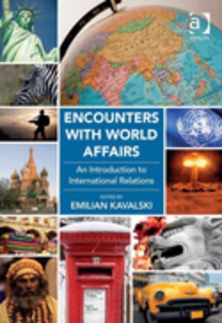 Picture of Encounters with World Affairs: An Introduction to International Relations