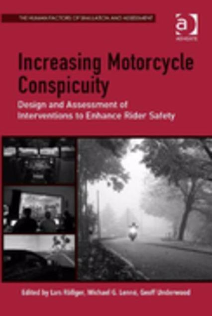 Picture of Increasing Motorcycle Conspicuity: Design and Assessment of Interventions to Enhance Rider Safety