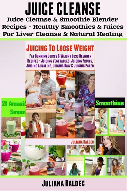Picture of Juice Cleanse: Juice Cleanse & Smoothie Blender Recipes