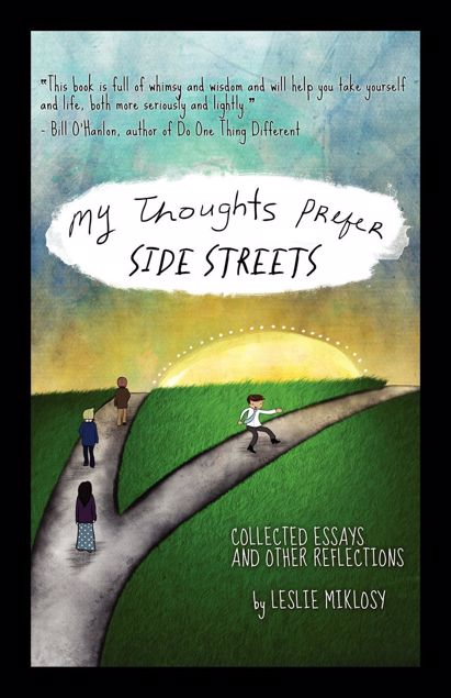 Picture of My Thoughts Prefer Side Streets - Collected Essays and Other Reflections
