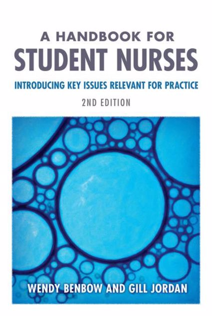 Picture of A Handbook for Student Nurses, second edition: Introducing Key Issues Relevant for Practice