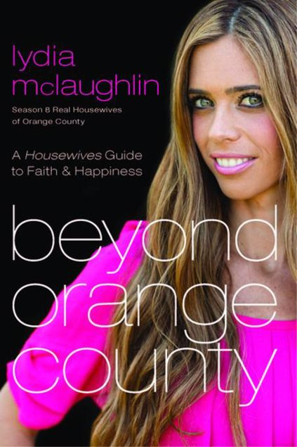 Picture of Beyond Orange County: A Housewives Guide to Faith & Happiness